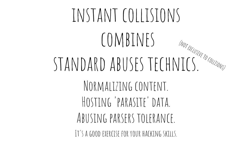 instant collisions combines standard abuses tec...