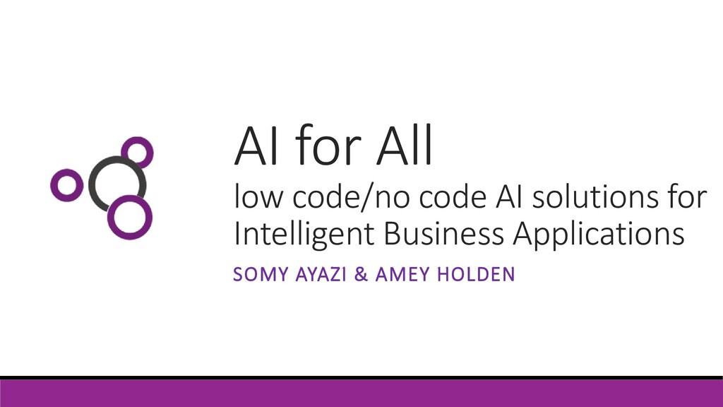 AI for All low code/no code AI solutions for In...