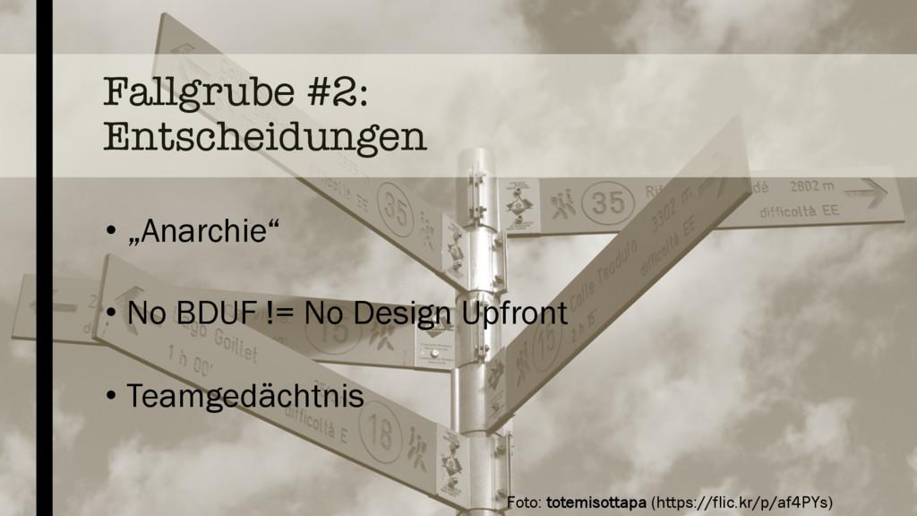 """Fallgrube #2: Entscheidungen • """"Anarchie"""" • No ..."""