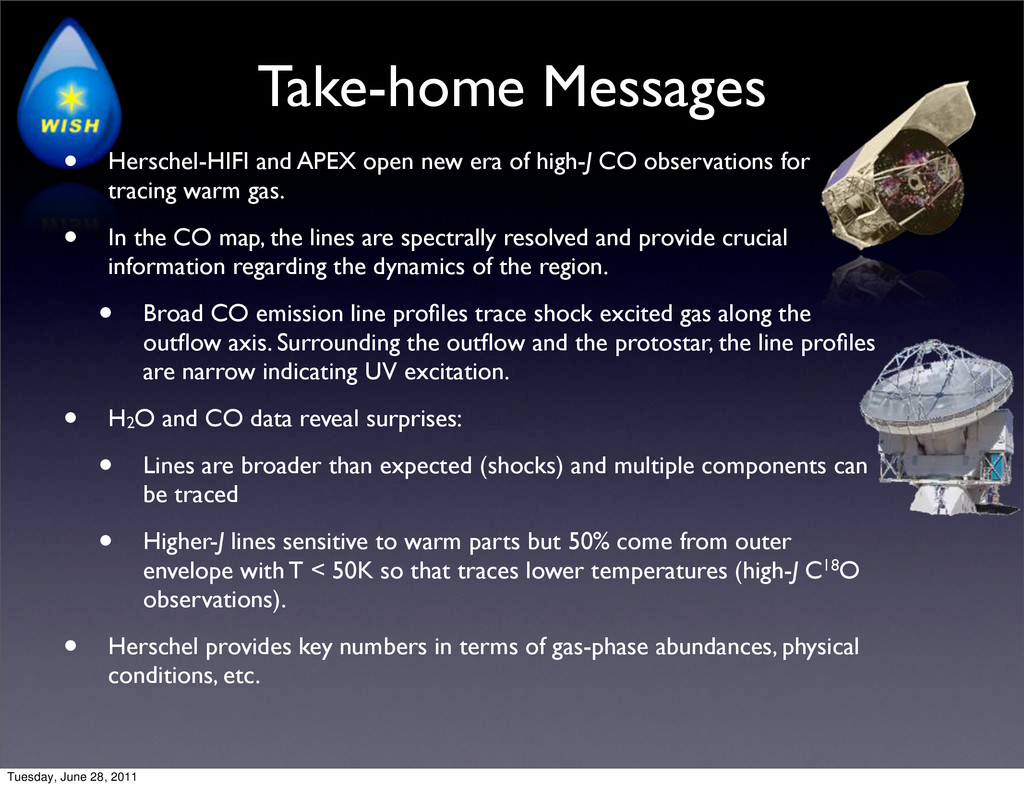 Take-home Messages • Herschel-HIFI and APEX ope...