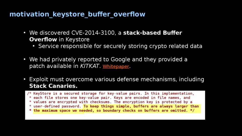 motivation_keystore_buffer_overflow • We discov...