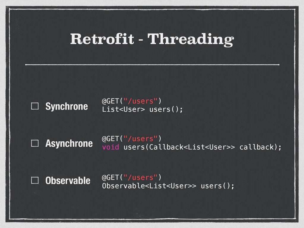 Retrofit - Threading Synchrone Asynchrone Obser...