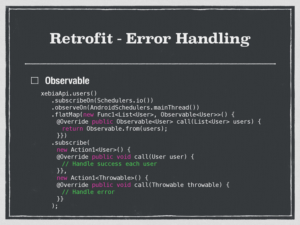 Retrofit - Error Handling Observable xebiaApi.u...