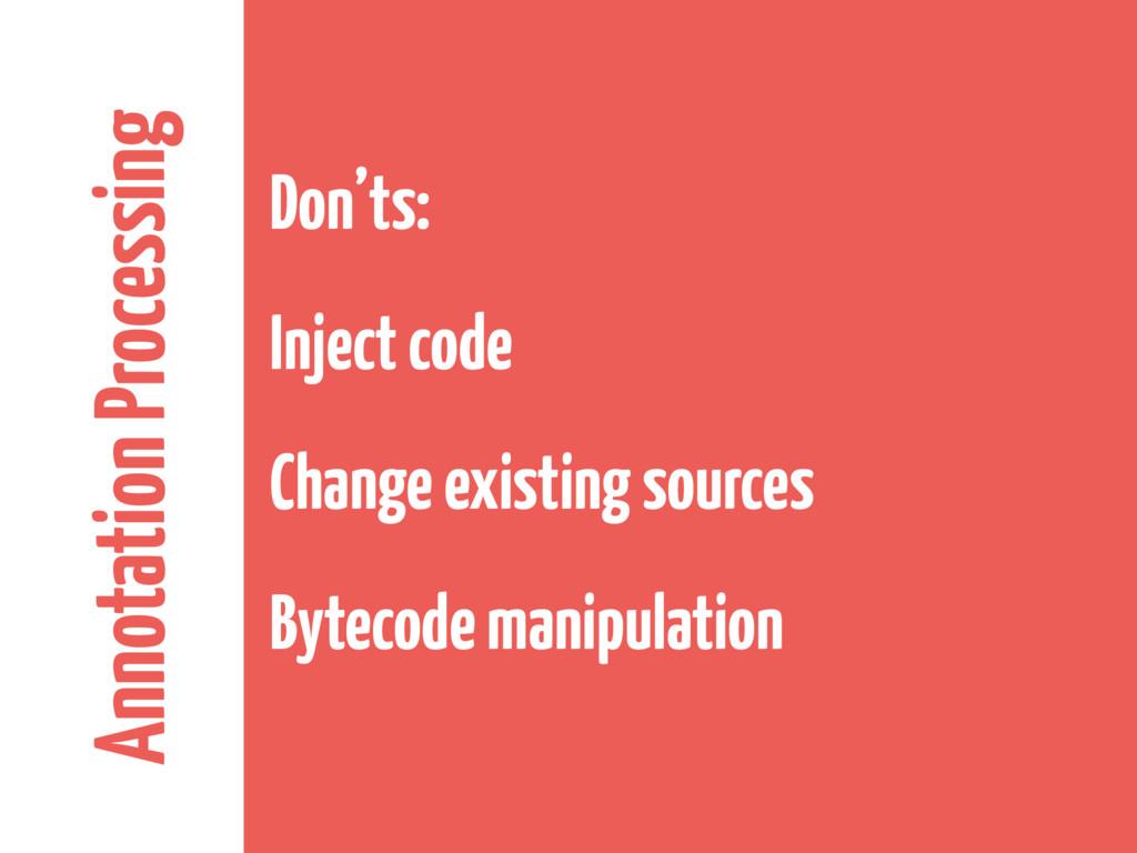Annotation Processing Don'ts: Inject code Chang...