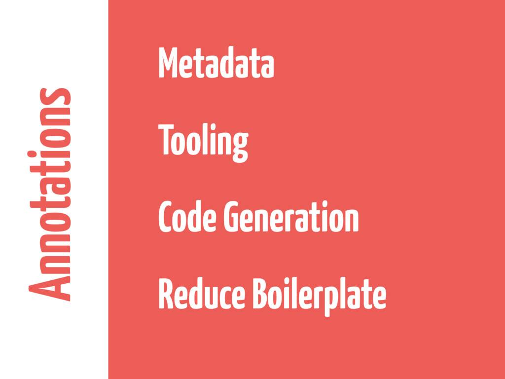 Annotations Metadata Tooling Code Generation Re...