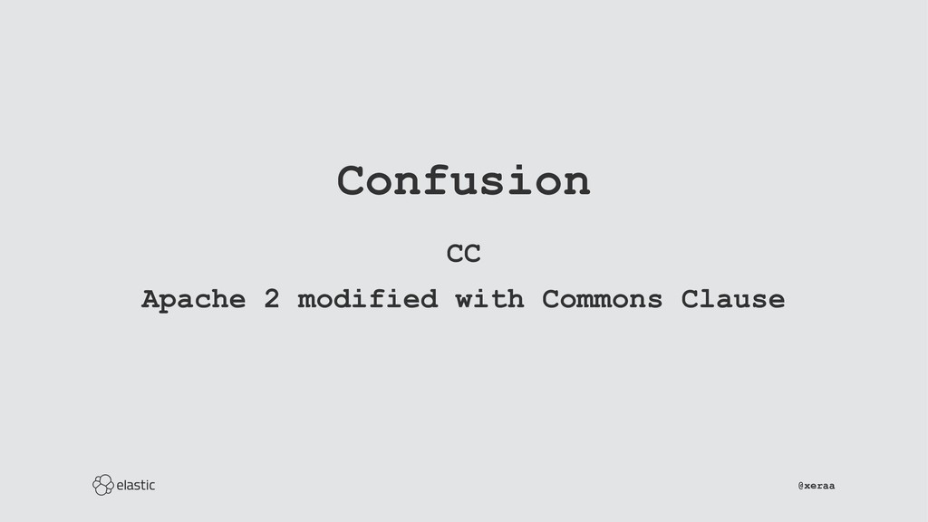 Confusion CC Apache 2 modified with Commons Cla...