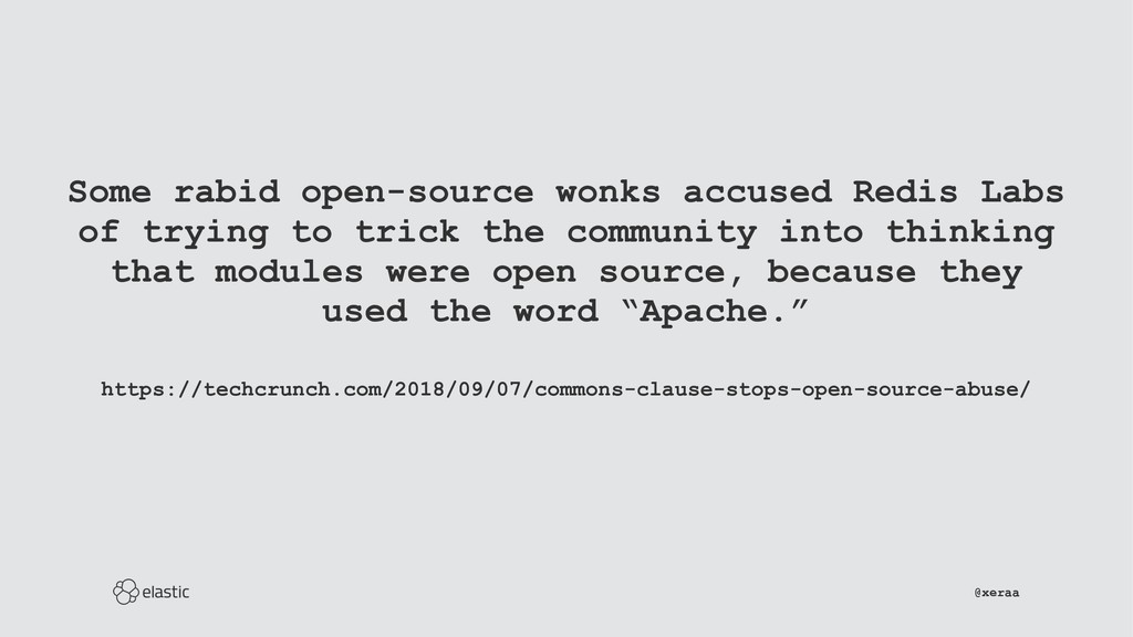 Some rabid open-source wonks accused Redis Labs...