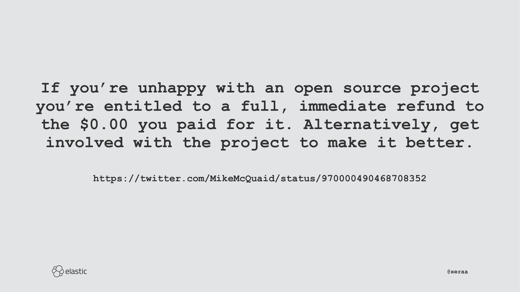 If you're unhappy with an open source project y...