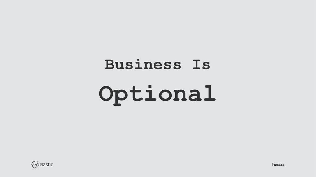 Business Is Optional ̴̴̴̴̴̴̴̴̴̴̴̴̴̴̴̴̴̴̴̴̴̴̴̴̴̴...