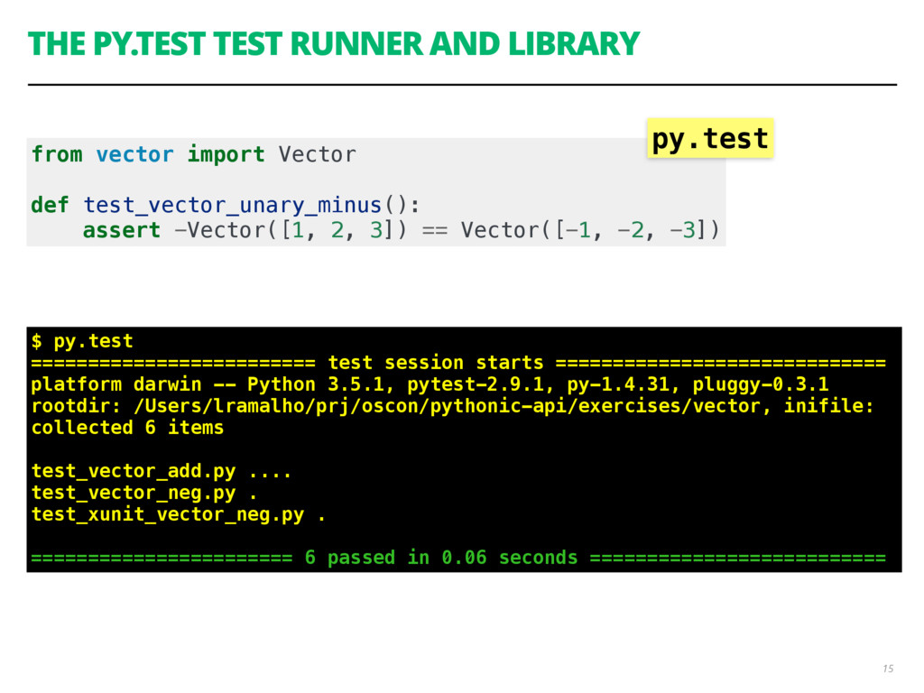 THE PY.TEST TEST RUNNER AND LIBRARY 15 from vec...