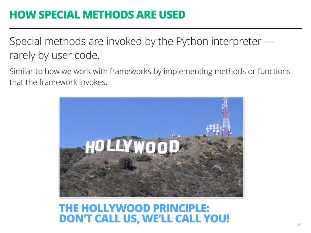 HOW SPECIAL METHODS ARE USED Special methods ar...