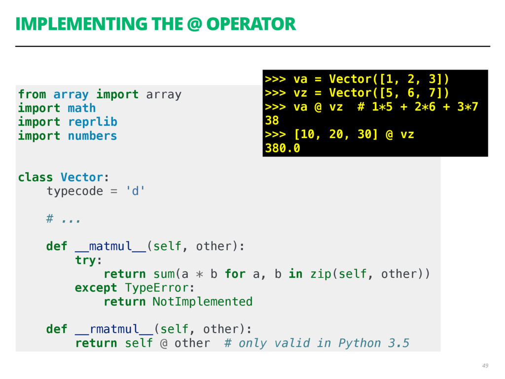 IMPLEMENTING THE @ OPERATOR 49 from array impor...