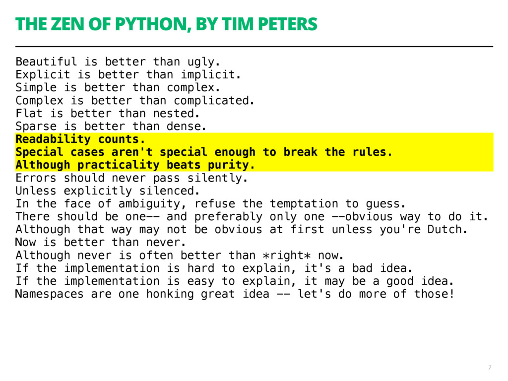 THE ZEN OF PYTHON, BY TIM PETERS Beautiful is b...