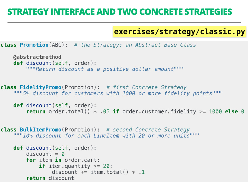 STRATEGY INTERFACE AND TWO CONCRETE STRATEGIES ...