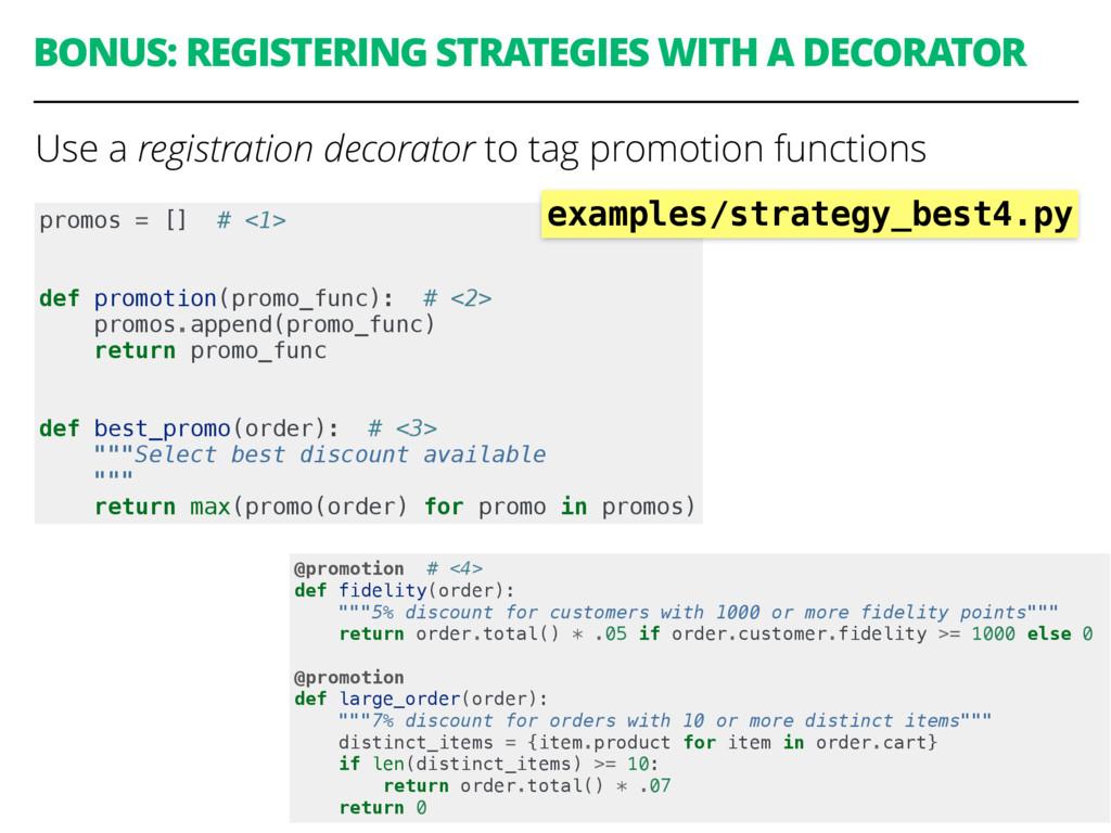 BONUS: REGISTERING STRATEGIES WITH A DECORATOR ...