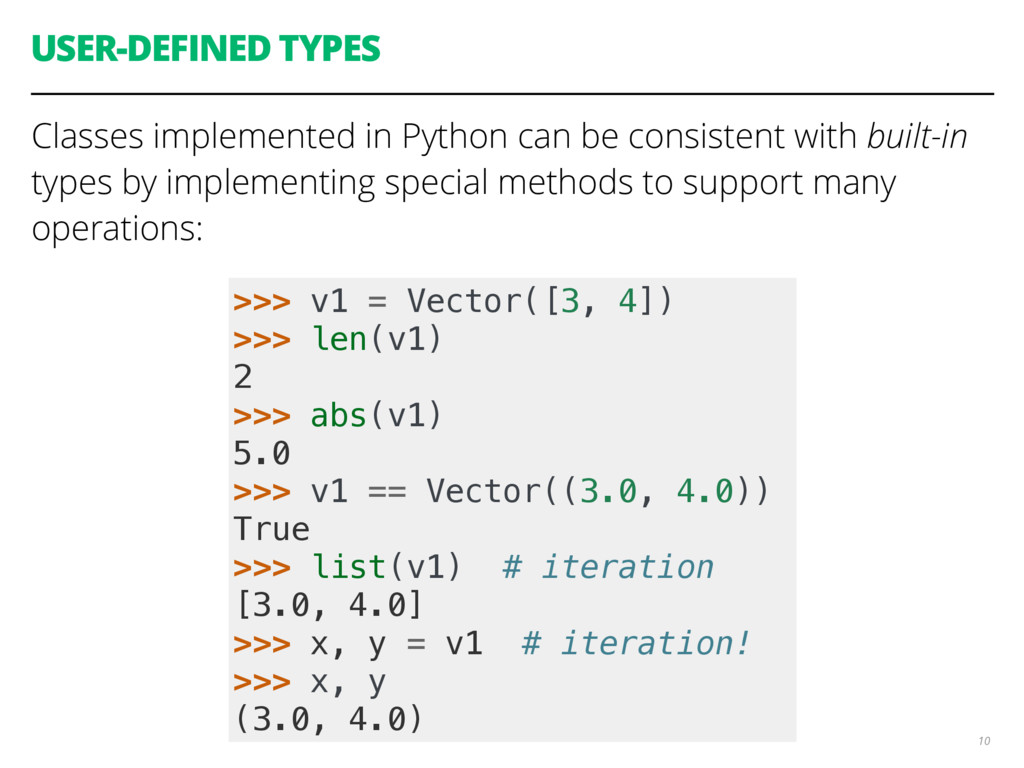 USER-DEFINED TYPES Classes implemented in Pytho...