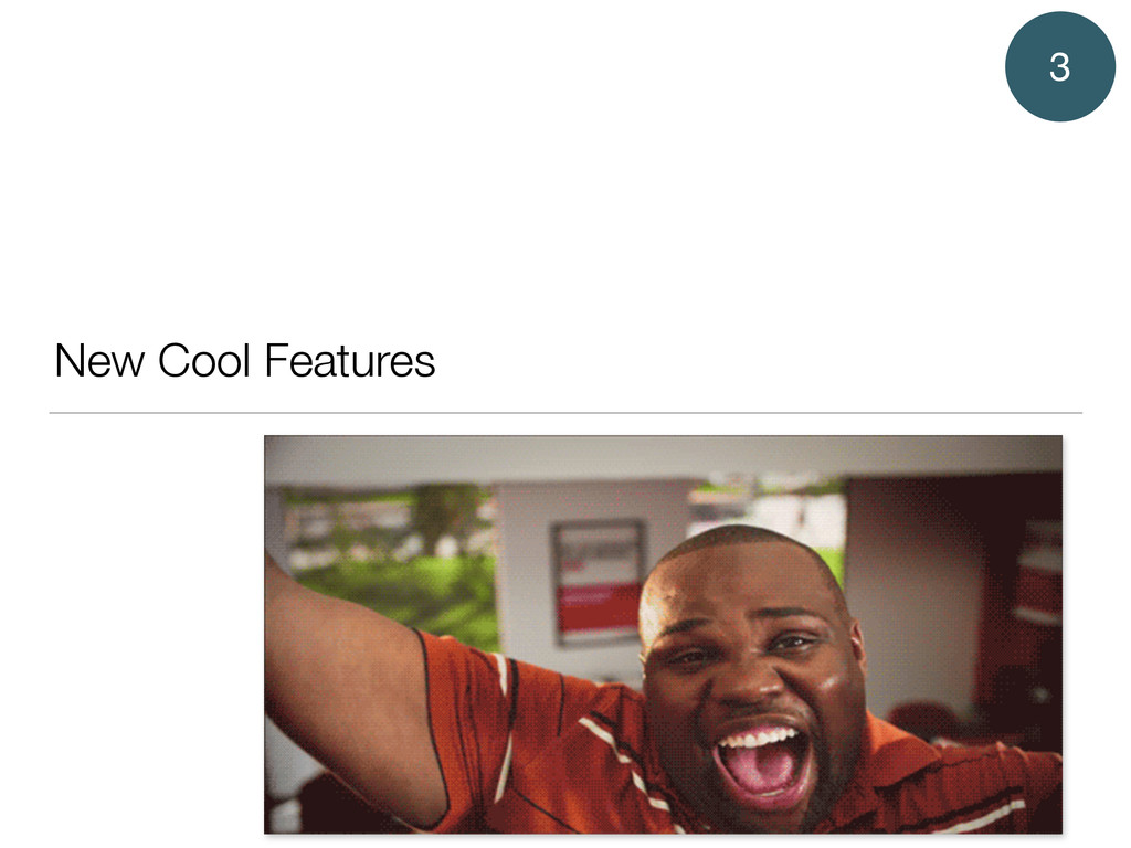 New Cool Features 3