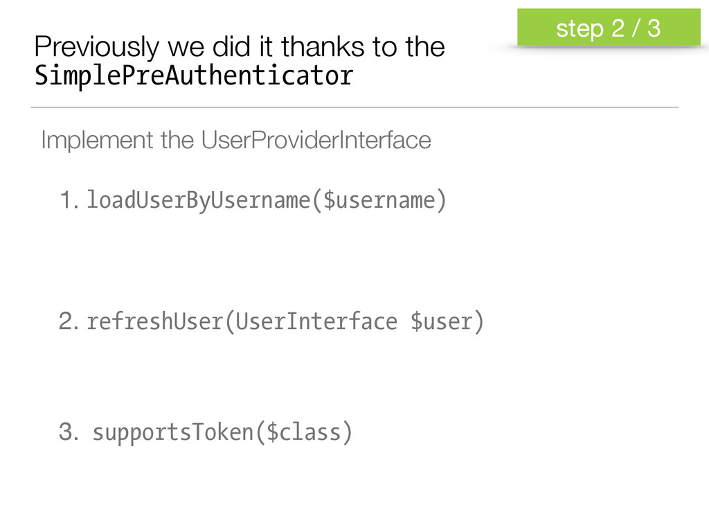 Previously we did it thanks to the SimplePreAut...