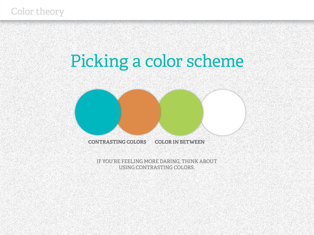 Picking a color scheme Color theory IF YOU'RE F...