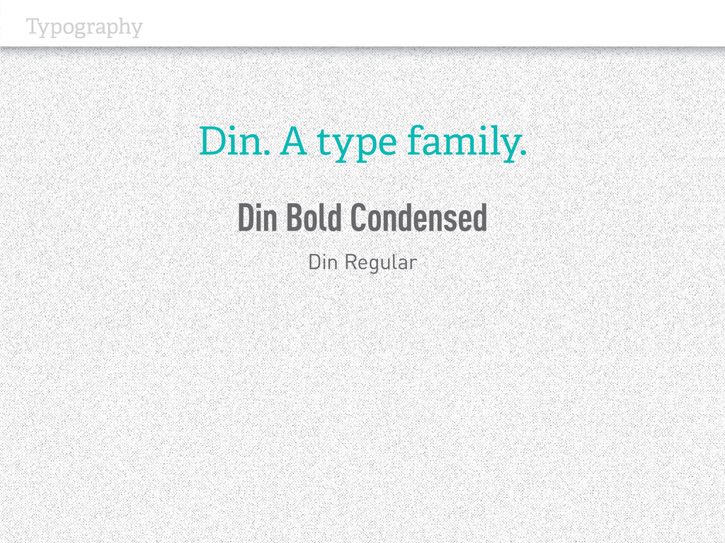 Typography Din. A type family. Din Bold Condens...