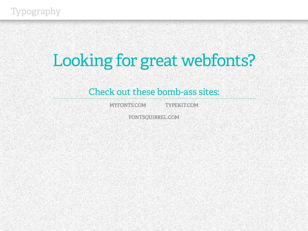 Typography Looking for great webfonts? Check ou...