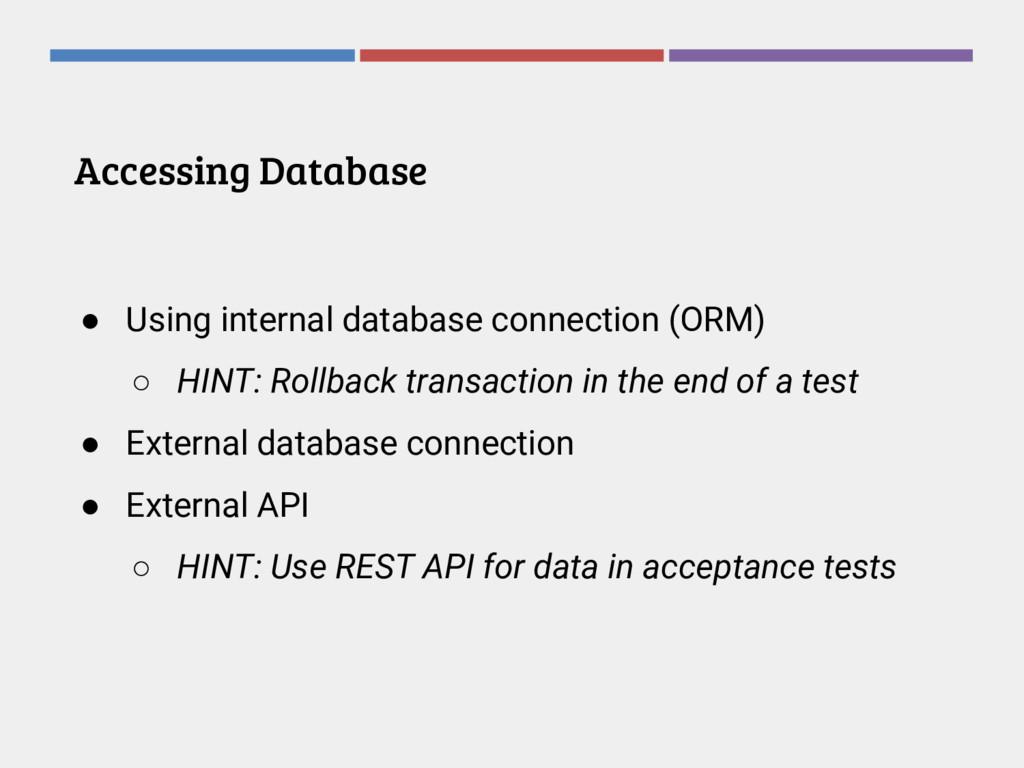 Accessing Database ● Using internal database co...