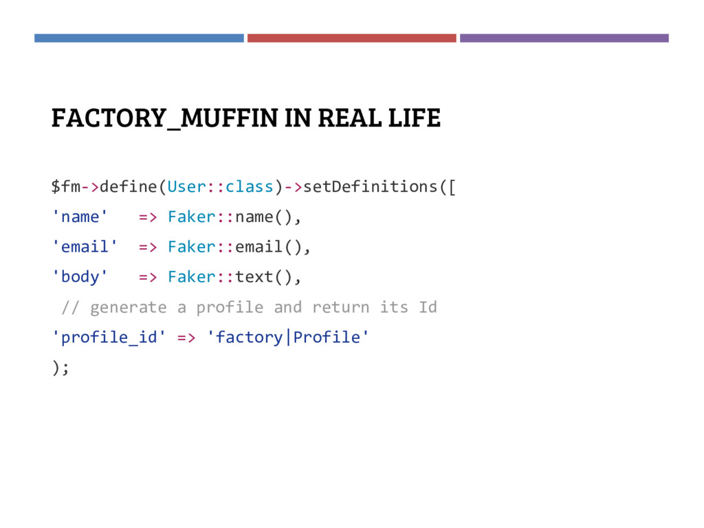 FACTORY_MUFFIN IN REAL LIFE $fm->define(User::c...