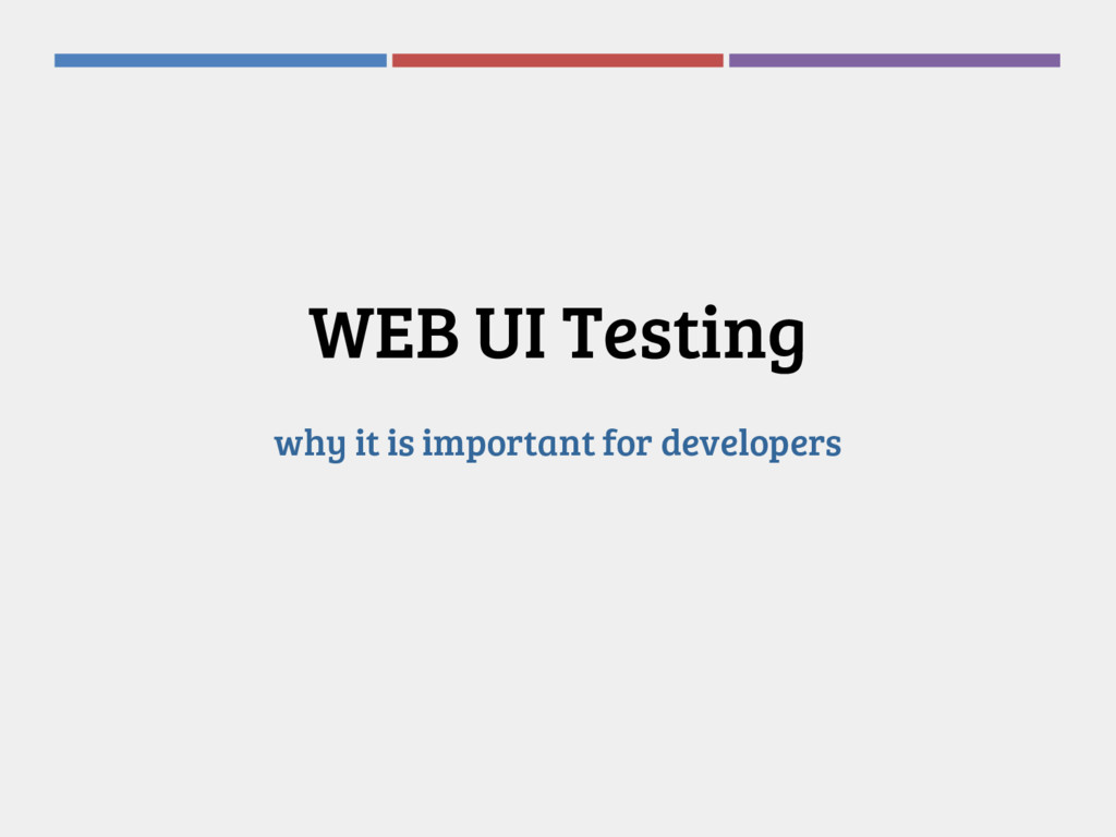 WEB UI Testing why it is important for develope...