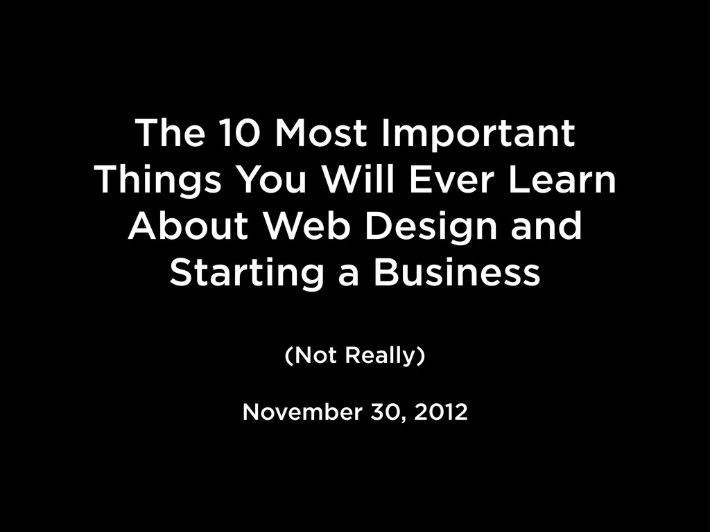 The 10 Most Important Things You Will Ever Lear...