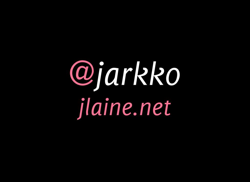 @jarkko jlaine.net
