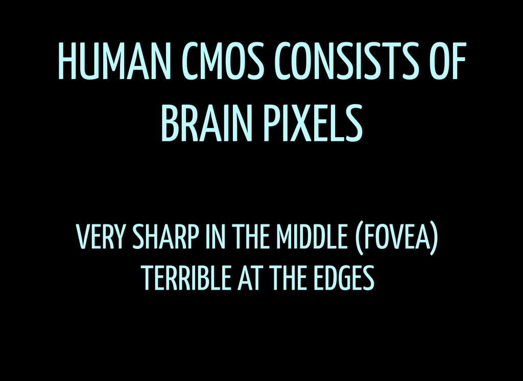 HUMAN CMOS CONSISTS OF BRAIN PIXELS VERY SHARP ...
