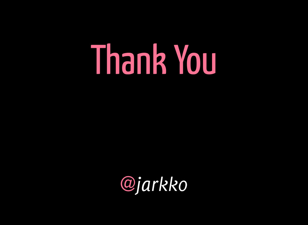 Thank You @jarkko