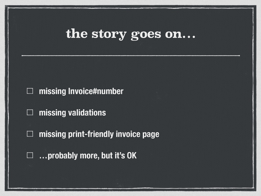 the story goes on… missing Invoice#number missi...
