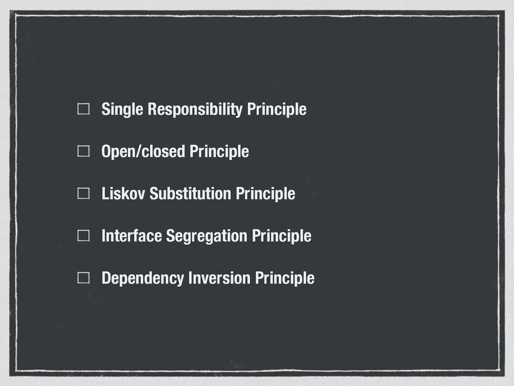 Single Responsibility Principle Open/closed Pri...