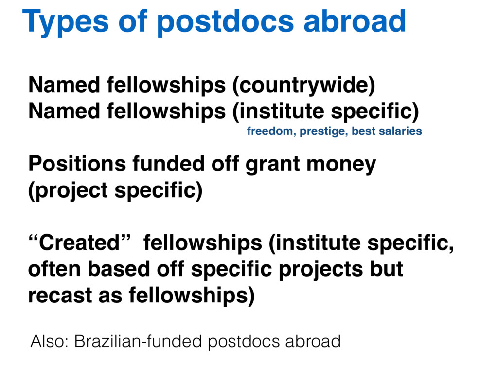 Types of postdocs abroad Named fellowships (cou...