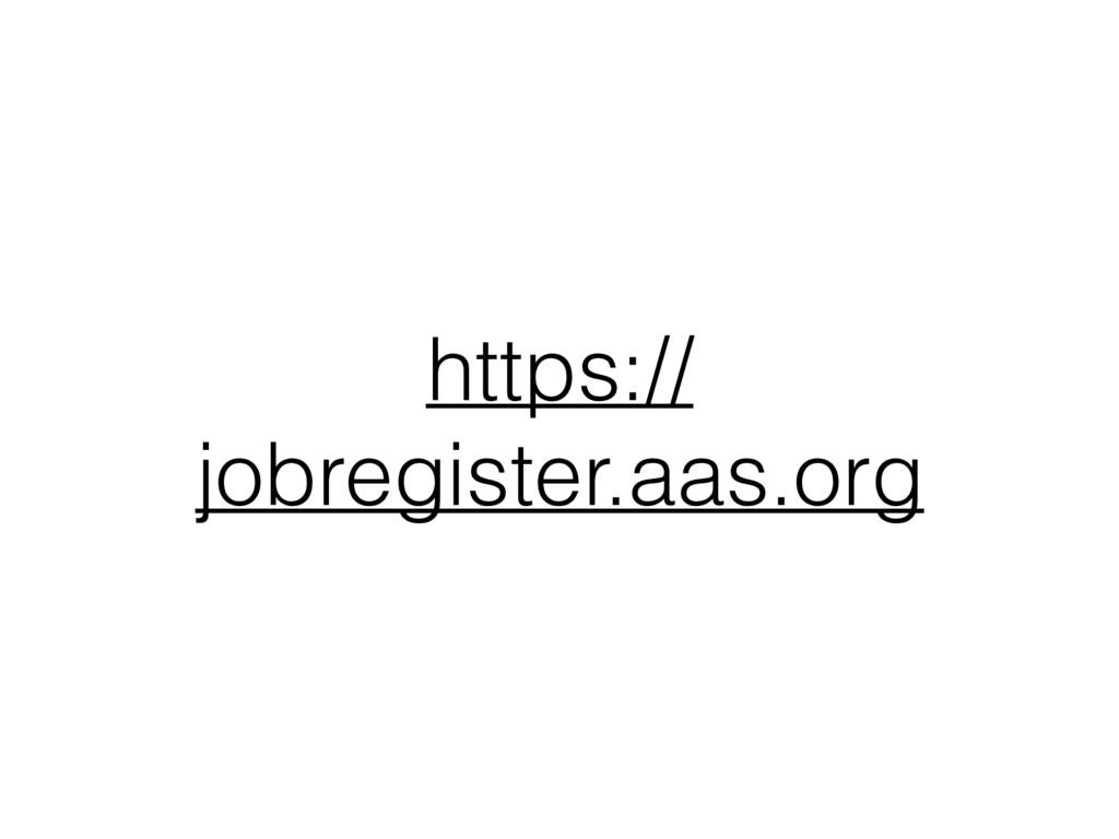 https:// jobregister.aas.org