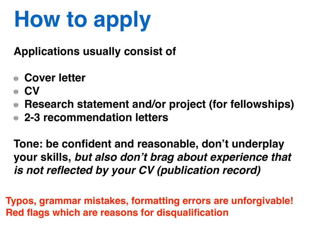 How to apply Applications usually consist of Co...