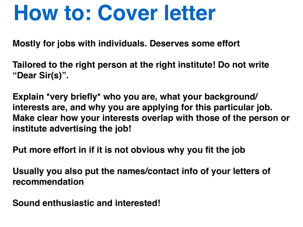How to: Cover letter Mostly for jobs with indiv...