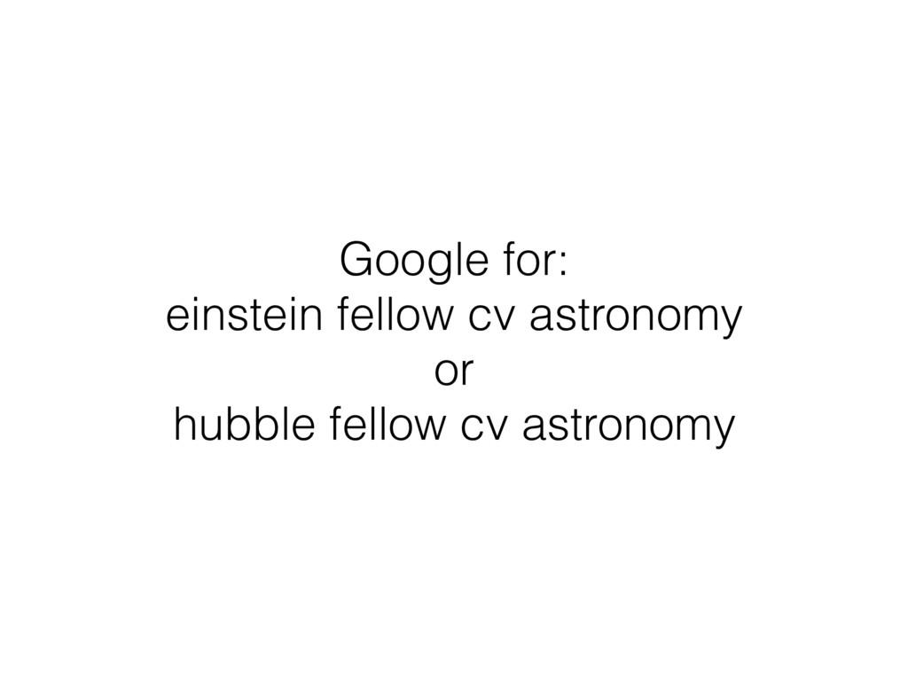 Google for: einstein fellow cv astronomy or hub...