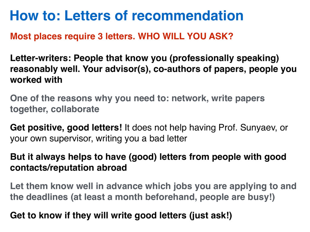 How to: Letters of recommendation Most places r...