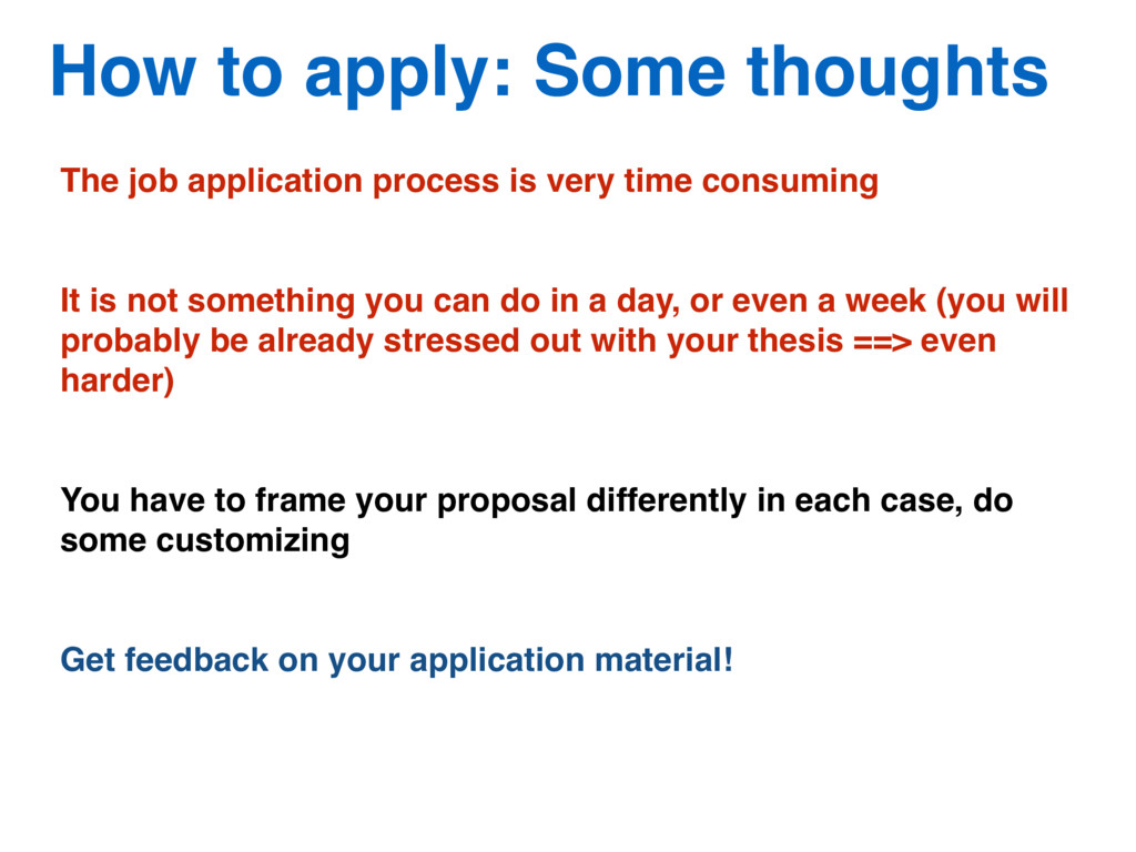 How to apply: Some thoughts The job application...