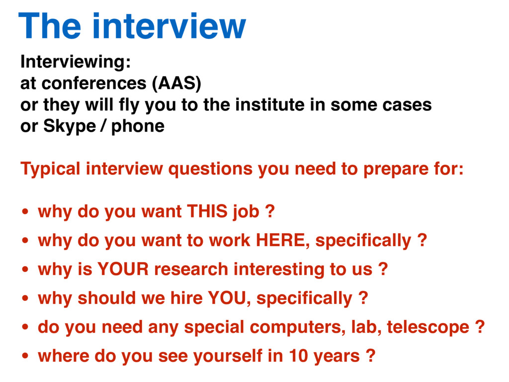 The interview Interviewing: at conferences (AAS...