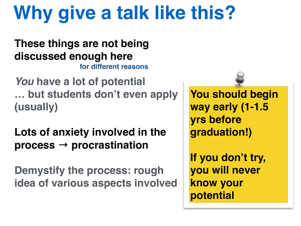 Why give a talk like this? These things are not...