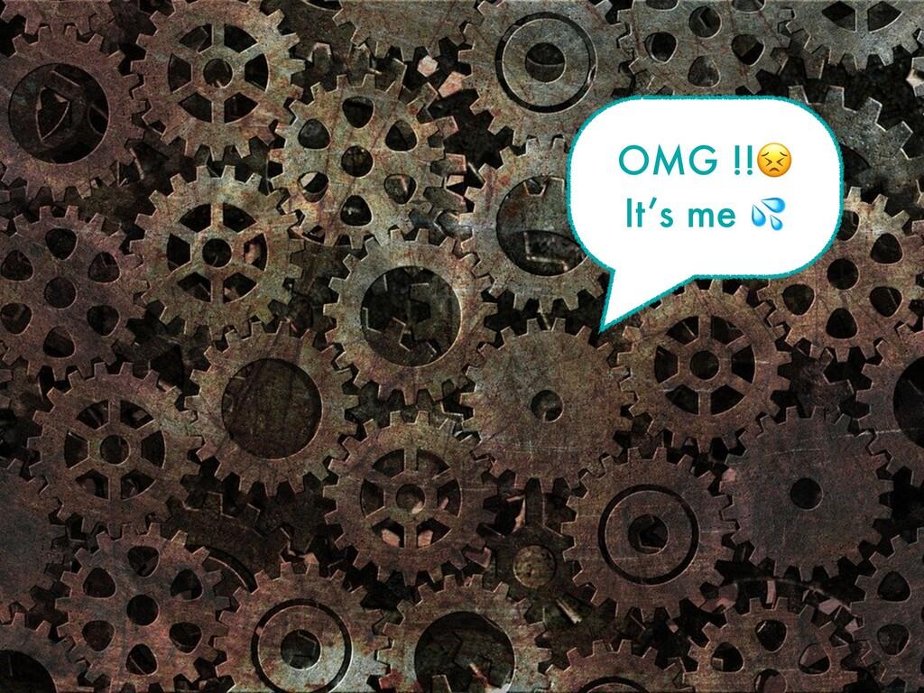OMG !! It's me