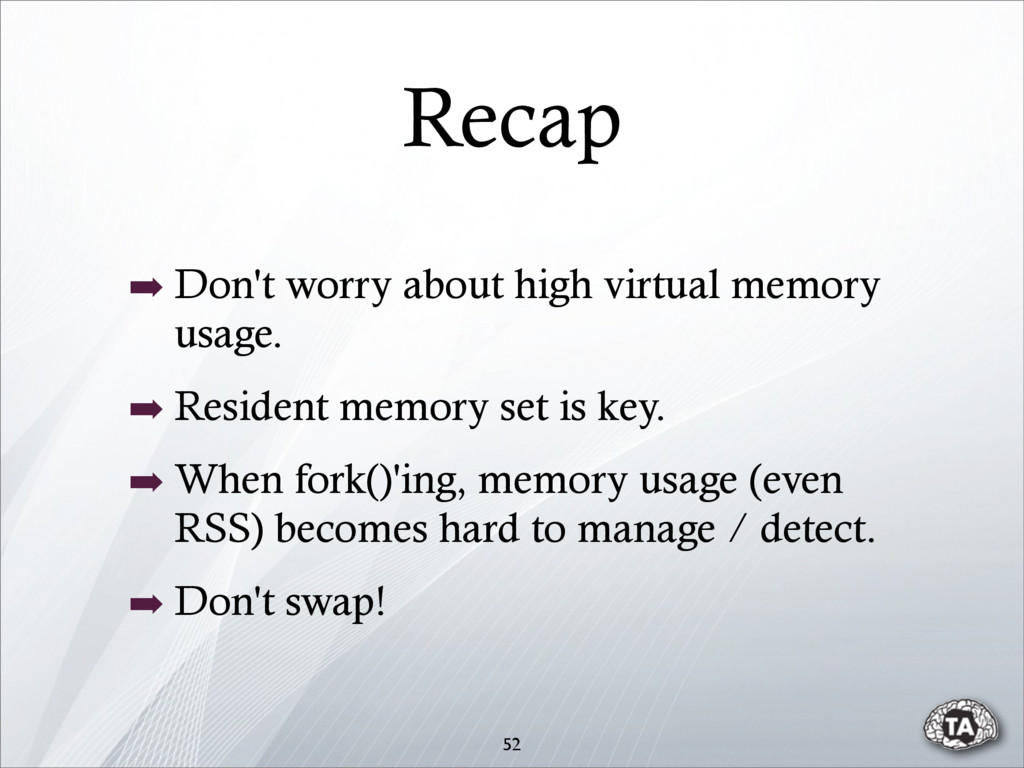 52 ➡ Don't worry about high virtual memory usag...