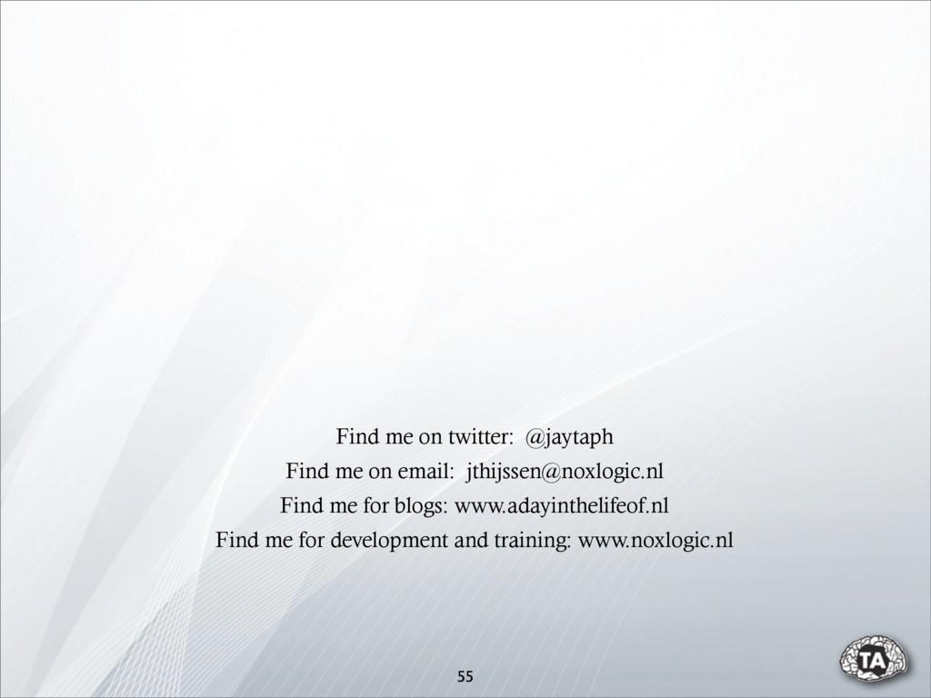 55 Find me on twitter: @jaytaph Find me for dev...