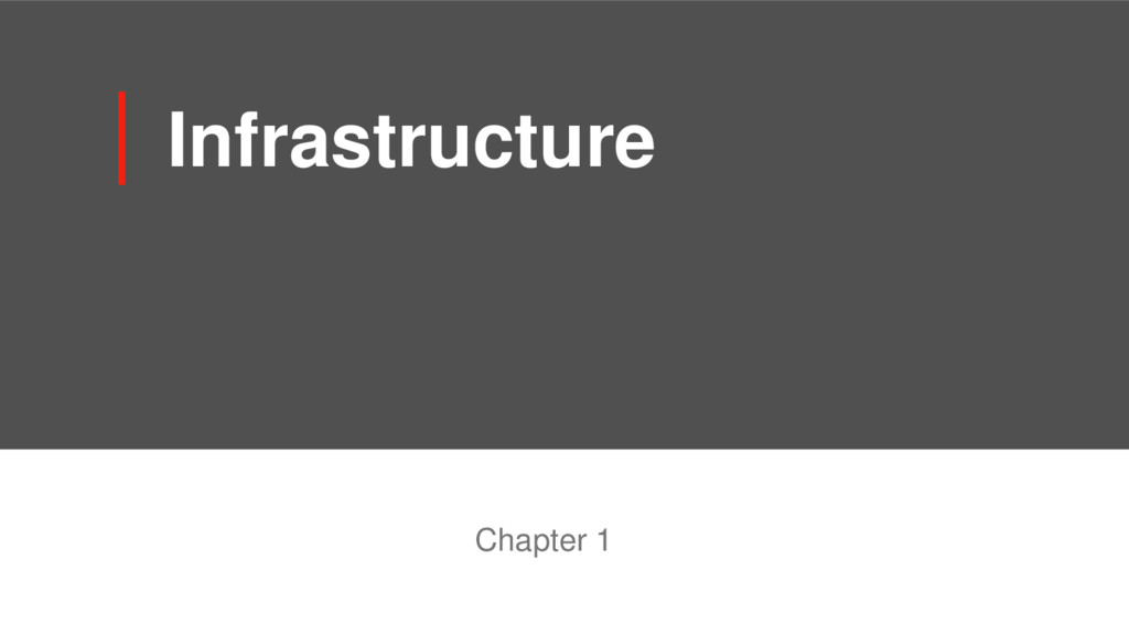 Infrastructure Chapter 1