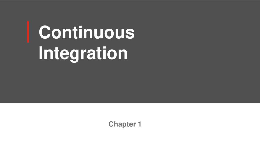 Continuous Integration Chapter 1