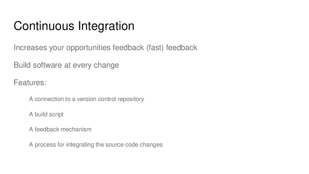 Continuous Integration Increases your opportuni...