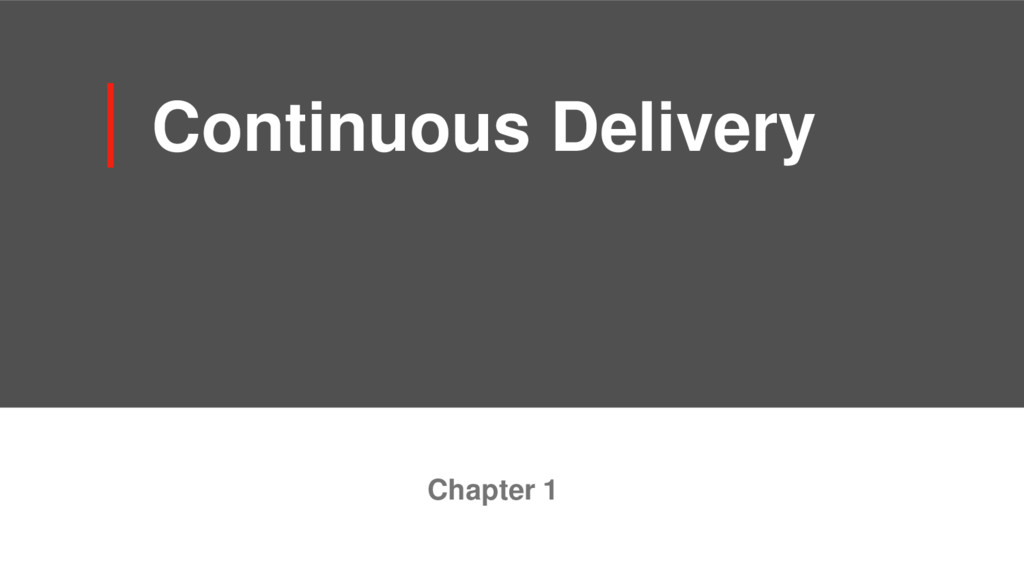 Continuous Delivery Chapter 1